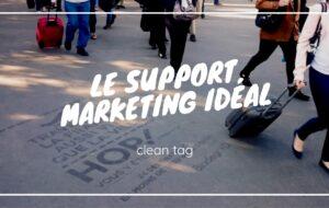 Adopter une approche marketing différente avec les cleans tags