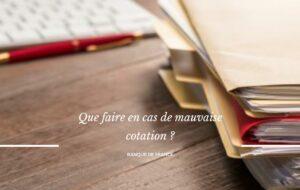 Remédier à une mauvaise cotation en Banque de France