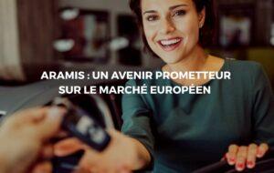 Aramis Auto: Une nouvelle stratégie pour percer le marché Européen